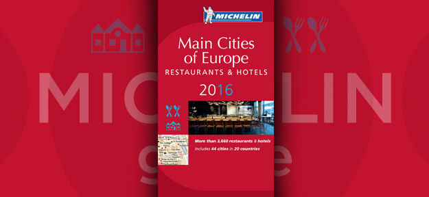 Michelin Guide Main Cities of Europe 2016 now out