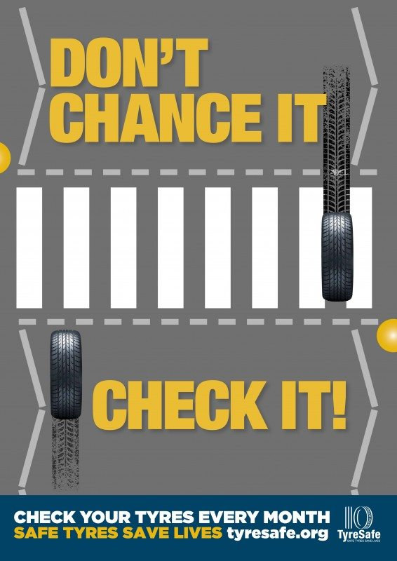 Tyre Safety Month 2016 starts with a new strapline: Don't chance it – check it