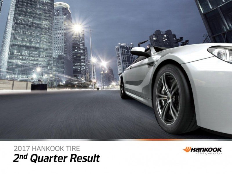 Hankook Tire outperforms European market in Q2 2017, global sales, profit lower