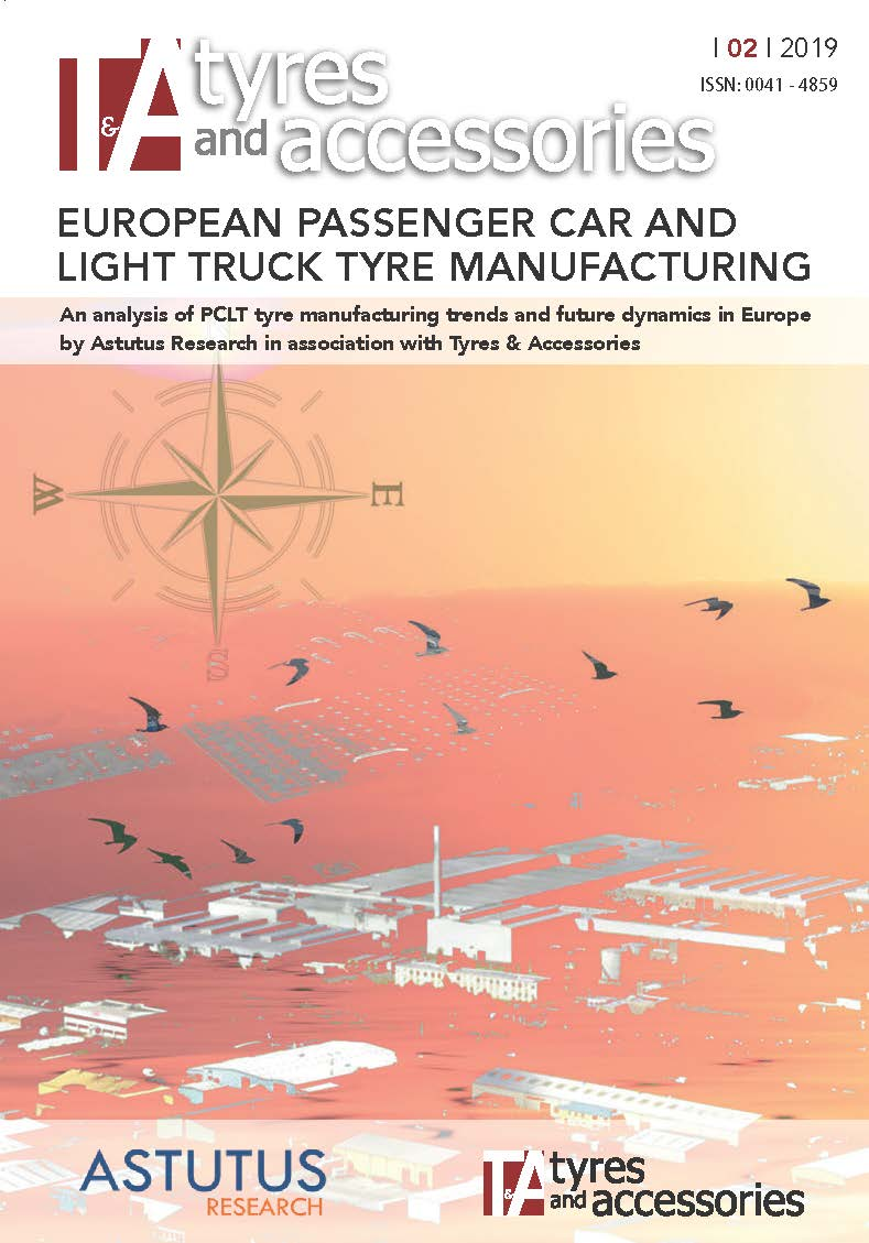 February 2019 supplement – European Passenger Car and Light Truck Tyre Manufacturing